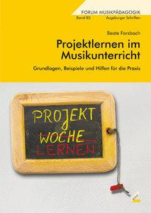 Projektlernen im Musikunterricht