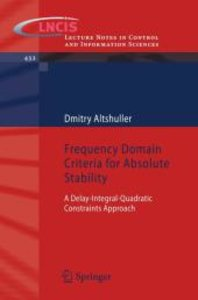 Frequency Domain Criteria for Absolute Stability