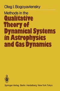 Methods in the Qualitative Theory of Dynamical Systems in Astrop