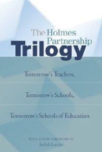 The Holmes Partnership Trilogy