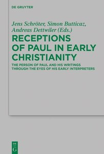 Receptions of Paul in Early Christianity