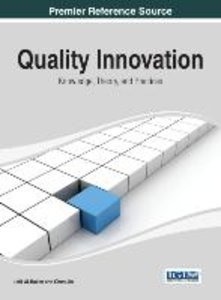 Quality Innovation: Knowledge, Theory, and Practices