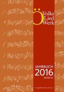 Österreichisches Volksliedwerk Jahrbuch 2016