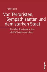 Von Terroristen, Sympathisanten und dem starken Staat