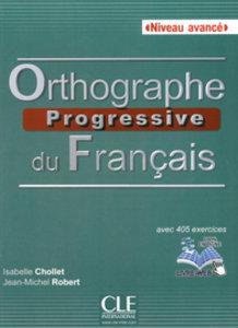 Orthographe progressive du français, Niveau avancé. Buch + Audio