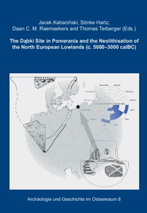 The Dabki Site in Pomerania and the Neolithisation of the North