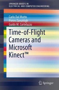 Time-of-Flight Cameras and Microsoft Kinect (TM)