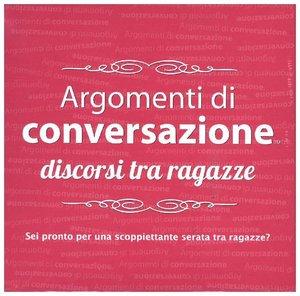 Argomenti di conversazione (Kartenspiel), discorsi tra ragazze