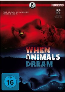 When Animals Dream (DVD)