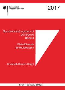 Sportentwicklungsbericht 2015/2016. Band II