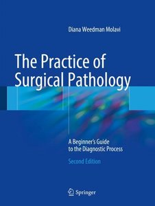 The Practice of Surgical Pathology