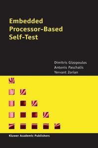 Embedded Processor-Based Self-Test