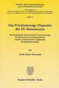 Das Privatisierungs-Dispositiv der EU-Kommission.