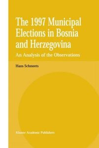 The 1997 Municipal Elections in Bosnia and Herzegovina