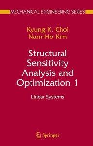 Structural Sensitivity Analysis and Optimization 1