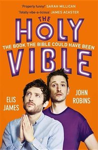 Elis and John Present the Holy Vible: The Book the Bible Could H
