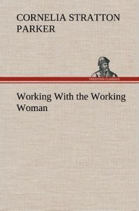 Working With the Working Woman