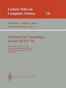 Advances in Cryptology - ASIACRYPT '91
