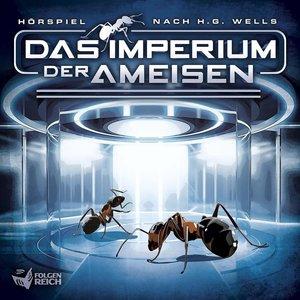 Das Imperium Der Ameisen (Hörspiel Nach H.G.Wells)