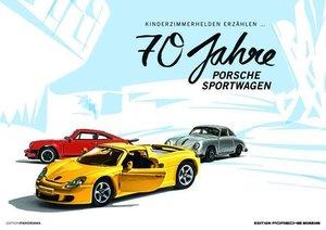 70 Jahre Porsche Sportwagen 2018