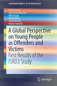 A Global Perspective on Young People as Offenders and Victims