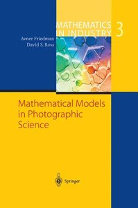 Mathematical Models in Photographic Science