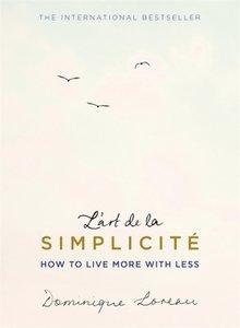 L\'art de la Simplicité (The English Edition)