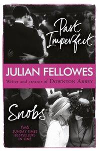 Snobs / Past Imperfect Omnibus