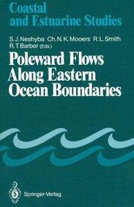 Poleward Flows Along Eastern Ocean Boundaries