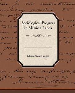 Sociological Progress in Mission Lands