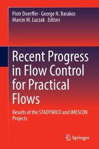Recent Progress in Flow Control for Practical Flows