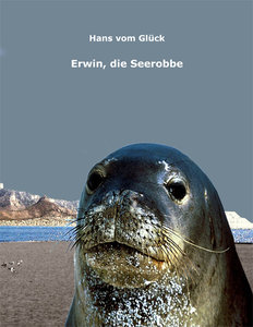 Erwin, die Seerobbe