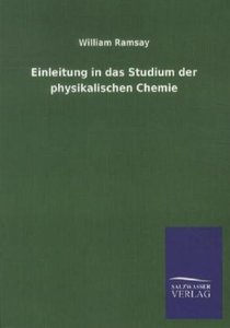 Einleitung in das Studium der physikalischen Chemie