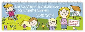 Der Wochen-Tischkalender für ErzieherInnen - 2018/2019