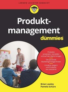 Produktmanagement für Dummies