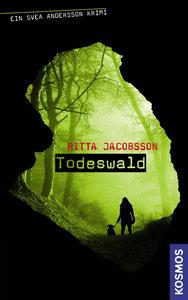 Svea Andersson Krimi 01. Todeswald