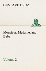 Monsieur, Madame, and Bebe - Volume 02