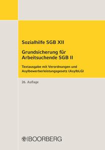 Sozialhilfe SGB XII Grundsicherung für Arbeitsuchende SGB II