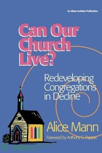 Can Our Church Live?