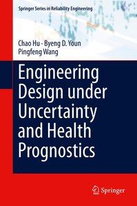 Probabilistic Engineering Analysis and Design
