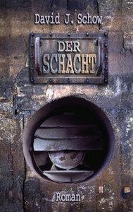 Schow, D: Schacht