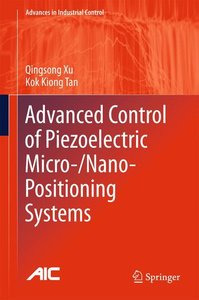 Advanced Control of Piezoelectic Micro-/Nano-Positioning Systems