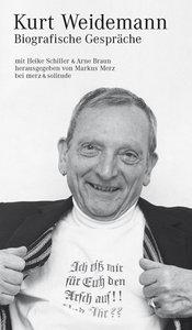Kurt Weidemann: Biografische Gespräche