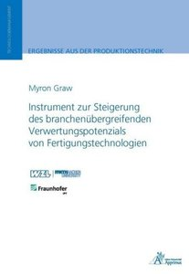 Instrument zur Steigerung des branchenübergreifenden Verwertungs