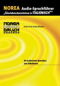 Audio-Sprachführer: Überlebenskenntnisse in Italienisch. 2 CD