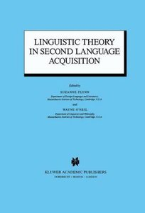 Linguistic Theory in Second Language Acquisition
