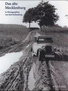 Das alte Mecklenburg in Photographien von Karl Eschenburg