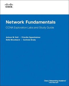 Network Fundamentals, CCNA Exploration Labs and Study Guide