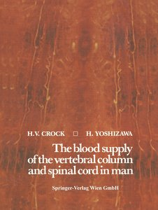 The blood supply of the vertebral column and spinal cord in man