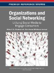 Organizations and Social Networking: Utilizing Social Media to E